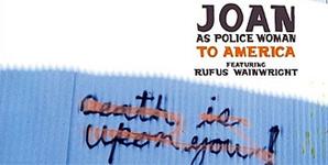 Joan as Police Woman To America Single