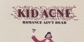 Kid Acne Romance Ain't Dead Album