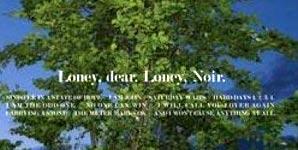 Loney Dear Loney, Noir Album