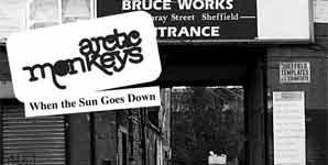 Arctic Monkeys When The Sun Goes Down Single