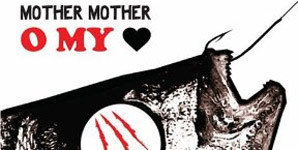 Mother Mother O My Heart Album