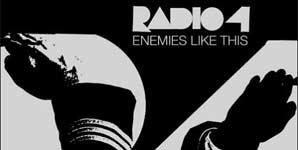 Radio 4 Enemies like this Single