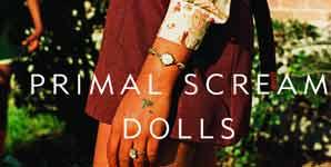 Primal Scream, Dolls, Video Stream