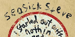 Seasick Steve I Started Out With Nothin' And I Still Got Most Of It Left Album