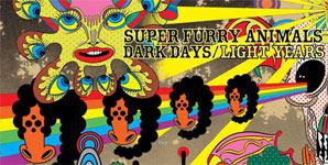 Super Furry Animals Dark Days/Light Years Album