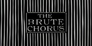 The Brute Chorus Self-titled Album