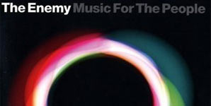 The Enemy Music For The People Album