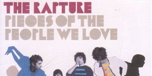 The Rapture Pieces Of The People We Love Single