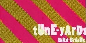 Tune-Yards Bird Brains Album
