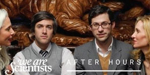 We Are Scientists After Hours Single