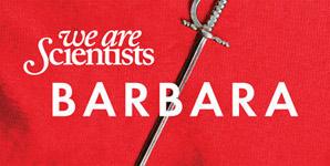 We Are Scientists Barbara Album