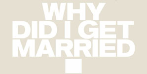 Why Did I Get Married, Trailer Trailer