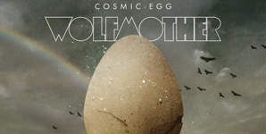 Wolfmother Cosmic Egg Album